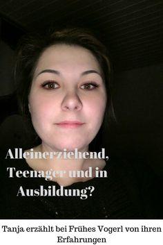 """Teenie-Mutter: """"Man habe den Fall einer allein erziehenden Mutter in Ausbildung im Gesetz schlicht """"vergessen"""" / Tanja in den Familienrollen über """"Mutter werden"""" mit 18 bei Frühes Vogerl."""