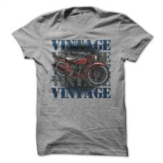 Vintage Vintage Vintage Motorcycle T-shirt for Bikers T Shirt, Hoodie, Sweatshirts - hoodie women #tee #Tshirt