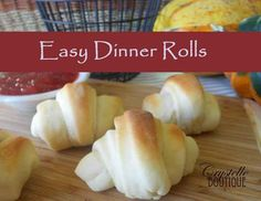 Crystelle Boutique:  Easy Dinner Rolls Recipe