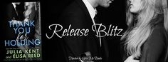 Renee Entress's Blog: [Release Blitz] Thank You for Holding by Julia Ken...