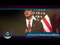 El Plan de EUA para esclavizar a México - YouTube