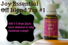 Use 1-2 drops of Joy essential oil blend from Young Living on lower abdomen to help relief menstrual cramping!