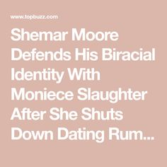 Shemar Moore Defends His Biracial Identity With Moniece Slaughter After She Shuts Down Dating Rumors Political Environment, Losing My Best Friend, I Am Confused, Los Angeles Police Department, Love And Hip, Morris Chestnut, Michael Ealy, Old Folks, Young And The Restless