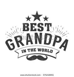 Isolated Grandparents day quotes on the white background. To the best grandpa. Congratulations granddad label, badge vector. Grandfathers's elements for your design