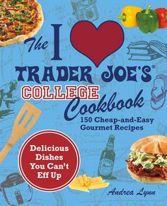 I'm so excited that they make a college version of the I <3 Trader Joe's cookbook! Yay!