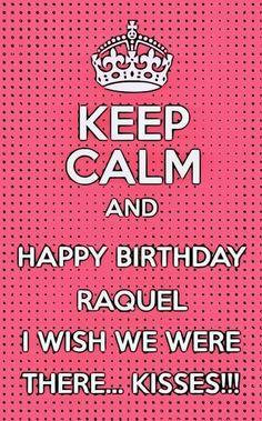 Birthday Raquel!