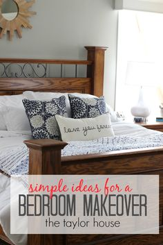 Simple Ideas for a Bedroom Makeover - The Taylor House