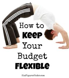 A flexible budget allows for variations without breaking your budget or making your feel like a failure. When unexpected expenses come up or your priorities change, your budget should change too. Here's how to make a changeable and reliable budget.