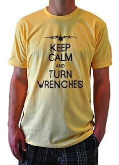 Keep Calm and Turn Wrenches - loving these aircraft mechanic shirts! Airplane Mechanic, Aviation Mechanic, Mechanic Gifts, Aircraft Maintenance, Cheap Airlines, Sweet Cars, Keep Calm, Quotes To Live By, Mens Tops