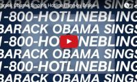 Barack Obama Singing Hotline Bling by Drake What can we say? If you search long and hard enough, you'll find sound bites from President Obama's speeches to mash-up into any song – yes, even Hotline 'Bling'…