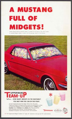 Who doesn't want a mustang full of midgets? Vintage Tupperware advertising