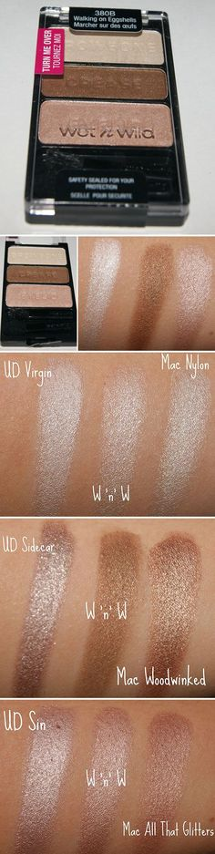 """Wet n' Wild Colorcon Eyeshadow Palette in """"Walking on Eggshells"""" is a great dupe for both Mac (Nylon, Mulch, Naked Lunch) and Urban Decay (Virgin, Sidecar, Sin). Good to know...MAC-Nylon is the best browbone highlighter. I highlight my brow bones and inner corners of my eyes every time I put on makeup even if I'm going really light and not doing eyeshadow or anything. It's a totally effortless way to open up your eyes."""