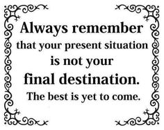 .... thr best is yet to come...