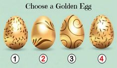 Choose the Golden Egg that You Prefer and Discover the Precious Message it Contains for You - Namastest Know Your Future, Mind Power, Broken Relationships, Learn To Dance, Get What You Want, Psychology Facts, Stick It Out, Life Purpose, Numerology