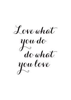Black and white poster with a beautiful motto - Art Design Famous Quotes, Love Quotes, Inspirational Quotes, Marie Von Behrens, What Is Love, Love You, Typography Prints, Lettering, Black And White Posters