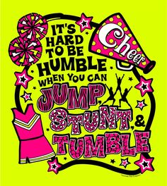 It's hard to be humble when you can jump stunt and tumble!