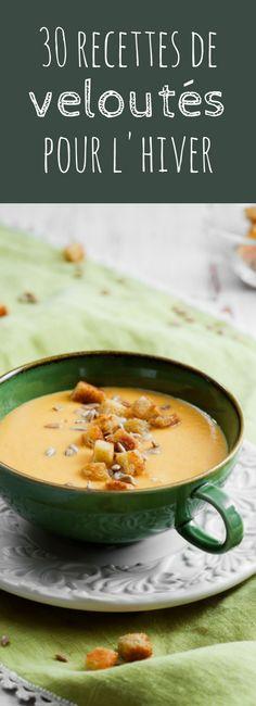 Châtaignes, champignons, potimarron, pommes de terre, cresson : 30 recettes de veloutés faciles pour l'hiver !