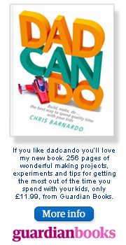 dadcando.com - Making: Pages packed full of wonderful, original and exciting craft projects, perfect for dads, mums and kids
