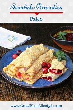 Paleo Swedish Pancakes.  These are perfect for a laid back morning!  Gluten and dairy free.  I lost 8 sizes and reversed Type 2 Diabetes through diet and lifestyle.  For more ideas follow me on Pinterest and subscribe to my blog at this link!