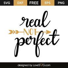 Real not perfect Licht Box, Free Svg Cut Files, Silhouette Cameo Projects, Cricut Creations, Cricut Vinyl, Beauty Quotes, Vinyl Projects, Svg Cuts, Cricut Design