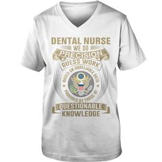 DENTAL #NURSE - WE DO PRECISION, Order HERE ==> https://www.sunfrog.com/Funny/125361639-726778939.html?29538, Please tag & share with your friends who would love it , #xmasgifts #renegadelife #jeepsafari