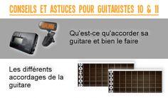 Conseils et Astuces pour Guitaristes sur le thème de l'accordage. Comment accorder sa guitare et quels sont les différents types d'accordage ?