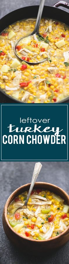 This leftover turkey corn chowder comes together in about 30 minutes and is the most delicious soup to use up that leftover Thanksgiving turkey. Leftover Turkey Recipes, Leftovers Recipes, Turkey Leftovers, Crockpot Recipes, Soup Recipes, Cooking Recipes, Chowder Recipes, Chicken Recipes, Gourmet