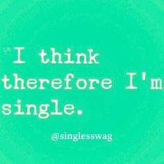 #singlesswag #singlelife #quotes #inspiration