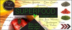 Superfood - 10 MUST HAVE!