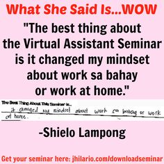Here's Shielo Lampong, a VA seminar attendee, telling her best experience about the seminar.