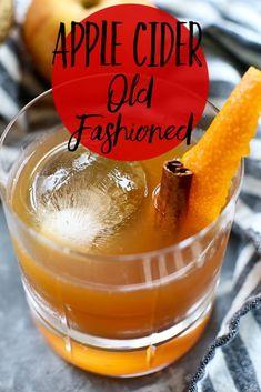 Best Apple Cider, Apple Cider Drink, Spiked Apple Cider, Apple Cider Cocktail, Cider Cocktails, Cocktail Drinks, Easy Cocktails, Old Fashioned Drink, Old Fashioned Recipes