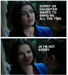 Regina isn't sorry Emma wants to bang her all the time. :P #SwanQueen