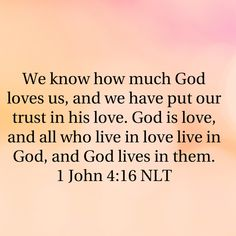 We know how much god loves us