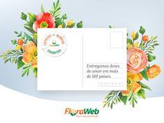 Ao mandar flores para o exterior, a FloraWeb ajuda a colorir dias e preencher corações com um recado da família.