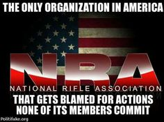 NRA, gun owner but not a member (YET). Although for the political elite to call them an extremist group is asinine.