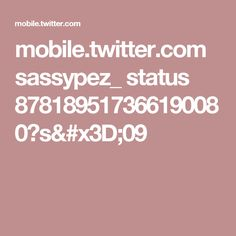 mobile.twitter.com sassypez_ status 878189517366190080?s=09