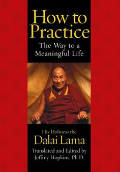 The Audio Book: How to Practice : The Way to a Meaningful Life by Dalai Lama
