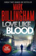 Love Like Blood - Mark Billingham - Google Books