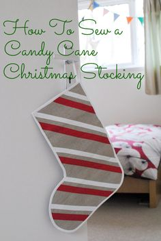 How To Sew a Candy Cane Striped Christmas Stocking Apartment Therapy Tutorial