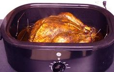 Tips on roasting a turkey in a roaster oven, including how to cook a perfect turkey and how to choose the right turkey roaster.