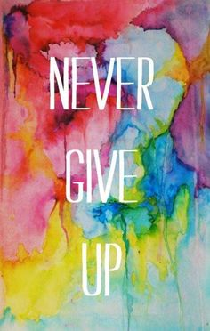 never give up! #womenforone #inspiration #quotes www.womenforone.com