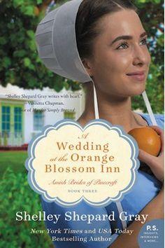 A Wedding at the Orange Blossom Inn: Amish Brides of Pinecraft, Book Three - Shelley Shepard Gray