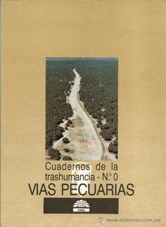 G 5-10/157 - VIAS PECUARIAS. CUADERNOS DE LA TRASHUMANCIA Nº 0.