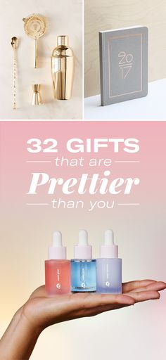 32 Gifts That Are Prettier Than You Are