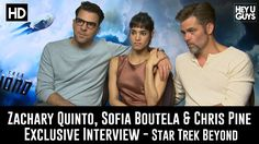 Zachary Quinto, Sofia Boutella & Chris Pine Exclusive Interview - Star T...