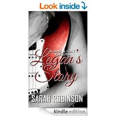 Logan's Story: A Sand & Clay Prequel - Kindle edition by Sarah Robinson. Literature & Fiction Kindle eBooks @ Amazon.com.