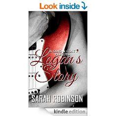 Logan's Story: A Sand & Clay Prequel - Kindle edition by Sarah Robinson. Literature & Fiction Kindle eBooks @ Amazon.com.