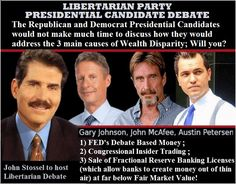 Libertarian Presidential Candidates: Will you address the 3 main sources of Wealth Disparity? @LPNational #Republican Party @TheDemocrats @Libertarians4US @CRNC @yrnf @CollegeDems @YoungDems #PJNET