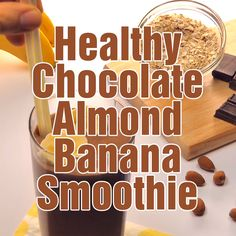 Chocolate Almond Banana Smoothie is part of Chocolate smoothie recipes healthy Chocolate Almond Banana Smoothie is a healthy, filling breakfast or snack, loaded with healthy ingredients full of prot - Protein Smoothies, Smoothies Banane, Fruit Smoothies, Healthy Protein Shakes, Protein Shake Recipes, Smoothie Bowl Vegan, Smoothie Proteine, Avocado Smoothie, Chocolate Smoothie Recipes