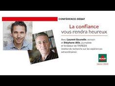 """Conférence """"La confiance vous rendra heureux"""" - Laurent Gounelle / Stéphane Alix - YouTube"""